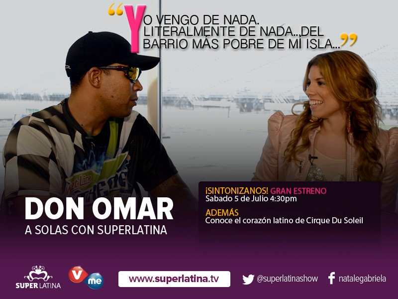 Don Omar SuperLatina Primer Capítulo